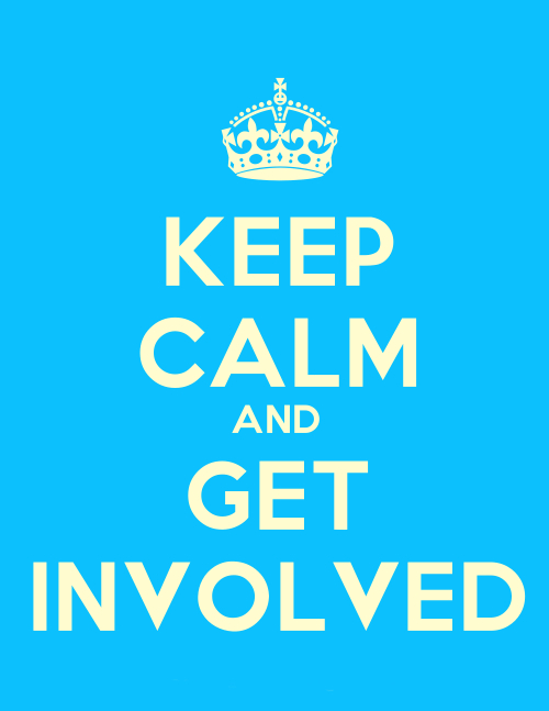 Keep Calm and Get Involved